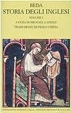 Storia degli inglesi. Testo latino a fronte. Libri I-II (Vol. 1)
