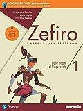 Zefiro. Dalle origini al Cinquecento. Ediz. nuovo esame di stato. Per le Scuole superiori. Con e-book. Con espansione online (Vol. 1)