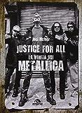 Justice for all. La verità sui Metallica