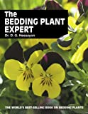 The Bedding Plant Expert: The world's best-selling book on bedding plants