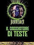 The borrower - Il cacciatore di teste