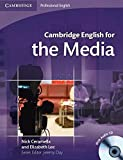 Cambridge English for the Media Student's Book with Audio CD [Lingua inglese]