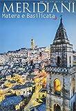 Matera e Basilicata-Puglia