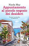 Appuntamento al piccolo negozio dei desideri (Cockleberry Bay Series Vol. 2)