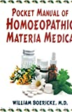 Pocket Manual of Homeopathic Materia Medica: Comprising the Characteristic and Guiding Symptoms of All Remedies (English Edition)