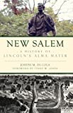 New Salem: A History of Lincoln's Alma Mater (Brief History) (English Edition)