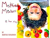 Mattie's Maters: A True Story (English Edition)