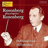 Melodramas: Rosenberg Plays Rosenberg