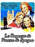 Le ragazze di Piazza di Spagna