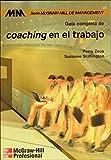 Guía completa de coaching en el trabajo