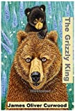 The Grizzly King Illustrated (English Edition)