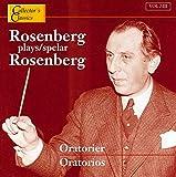 Oratorios: Rosenberg Plays Rosenberg