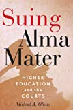 Suing Alma Mater (English Edition)