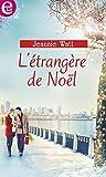 L'étrangère de Noël (E-LIT) (French Edition)