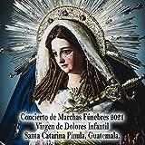 Mater Dolorosa (feat. Banda del Maestro Erick Portillo)